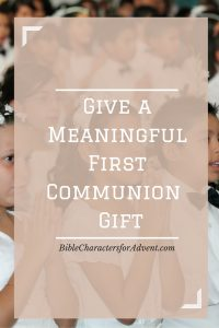 meaningful-first-communion-gift
